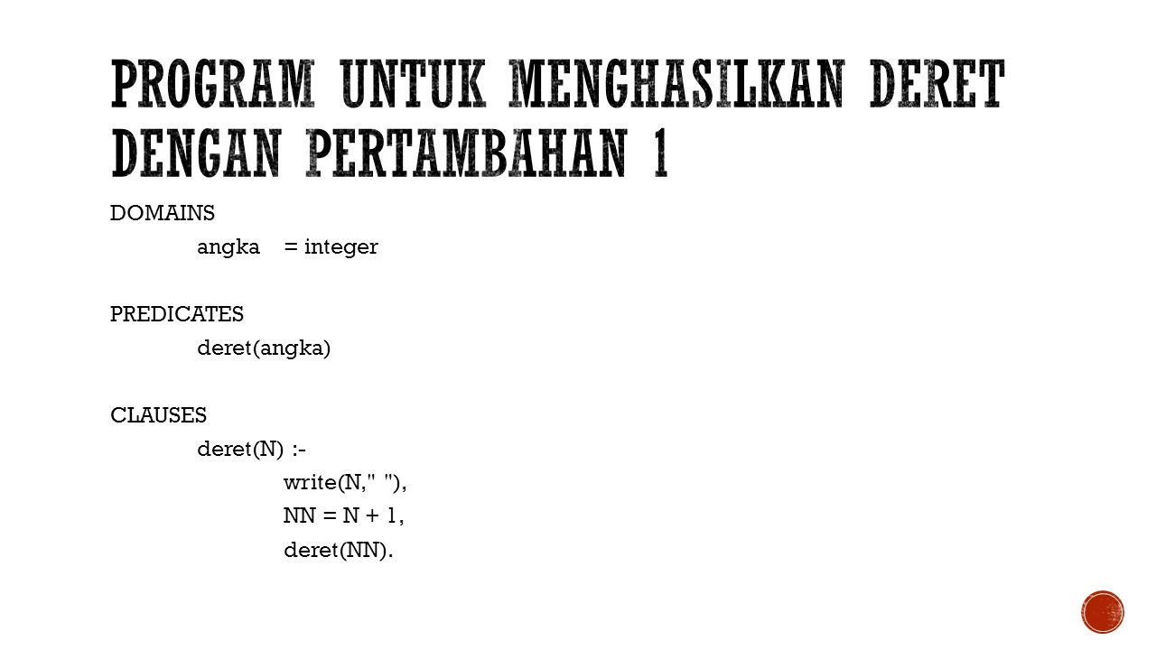 program untuk menghasilkan deret dengan pertambahan 1