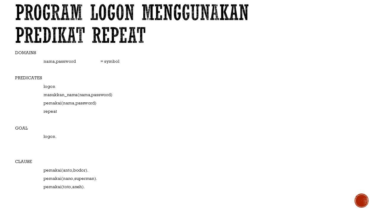 Program Logon menggunakan predikat repeat