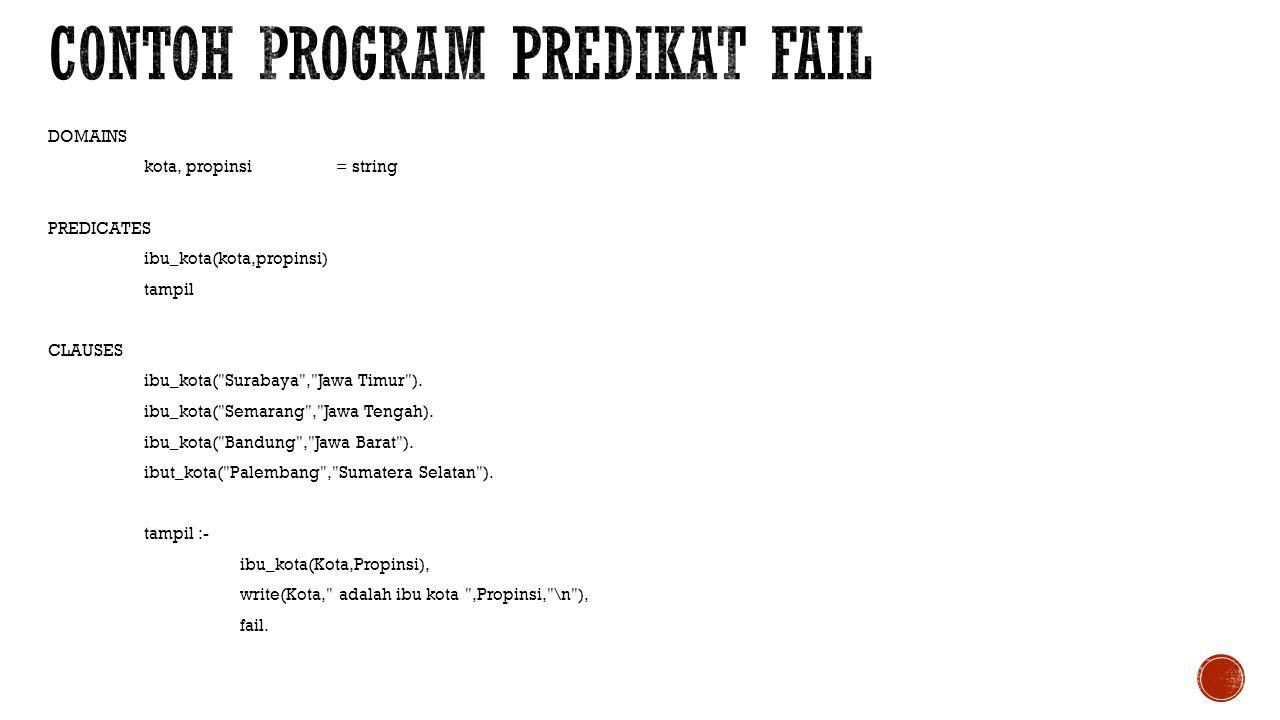 Contoh program predikat fail