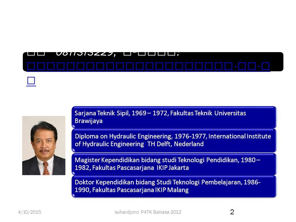 Prof. DR. Ir. Suhardjono, M.Pd., Dipl.HE,