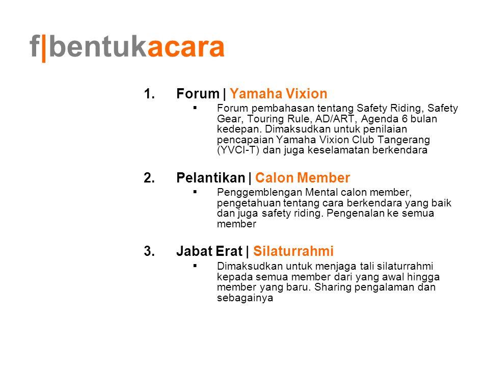 f|bentukacara Forum | Yamaha Vixion Pelantikan | Calon Member