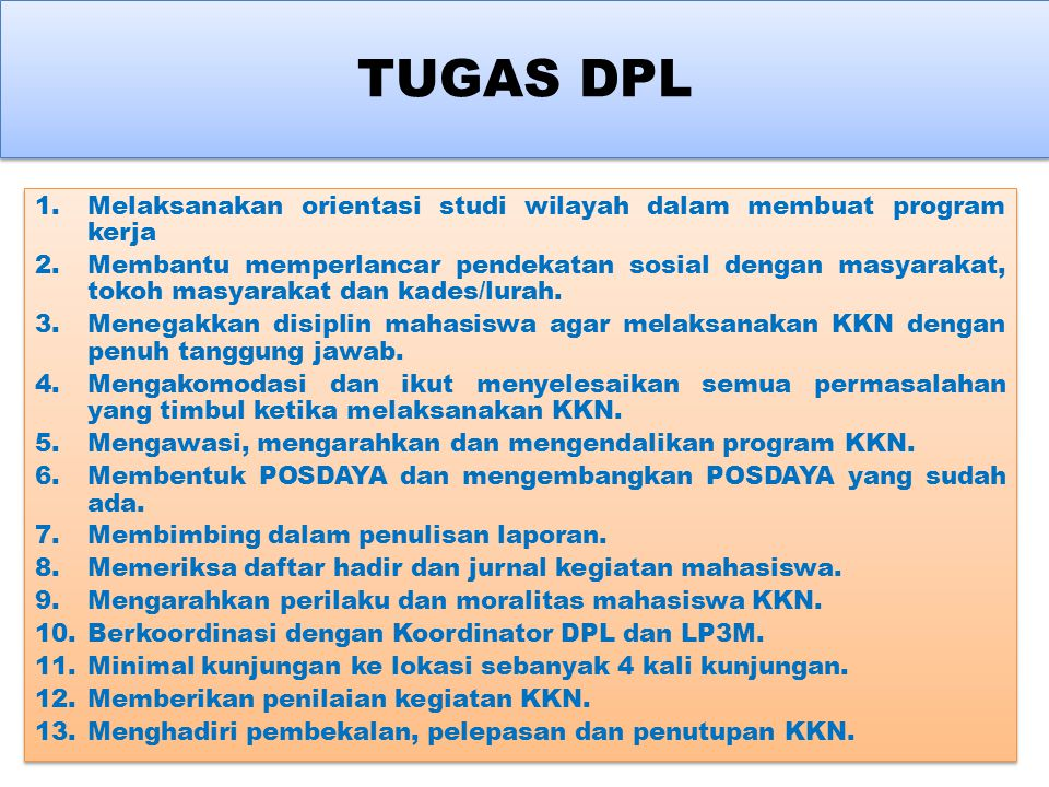 TUGAS DPL Melaksanakan orientasi studi wilayah dalam membuat program kerja.