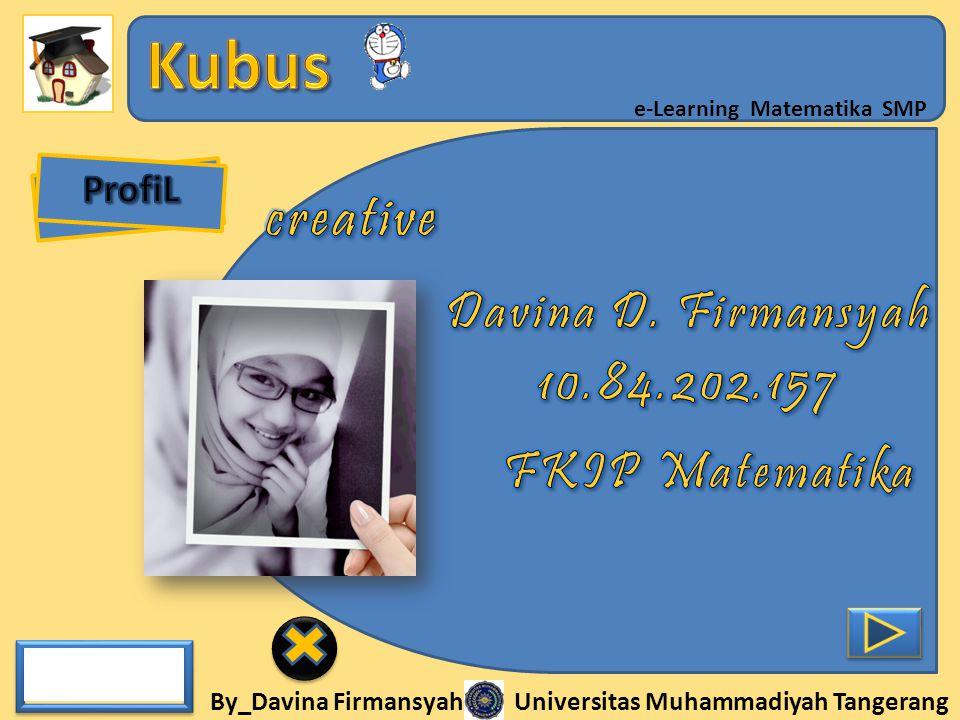 ProfiL creative Davina D. Firmansyah 10.84.202.157 FKIP Matematika