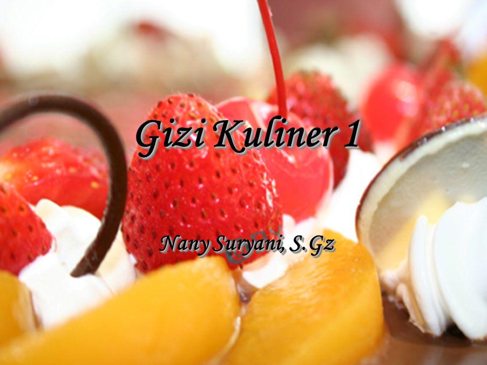 Gizi Kuliner 1 Nany Suryani, S.Gz