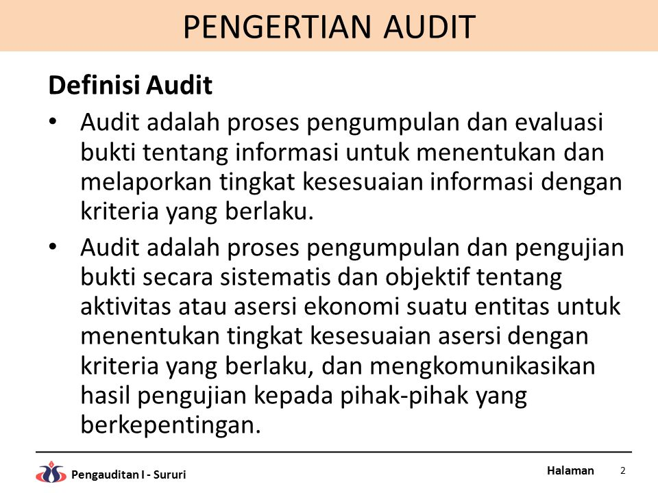 PENGERTIAN AUDIT Definisi Audit