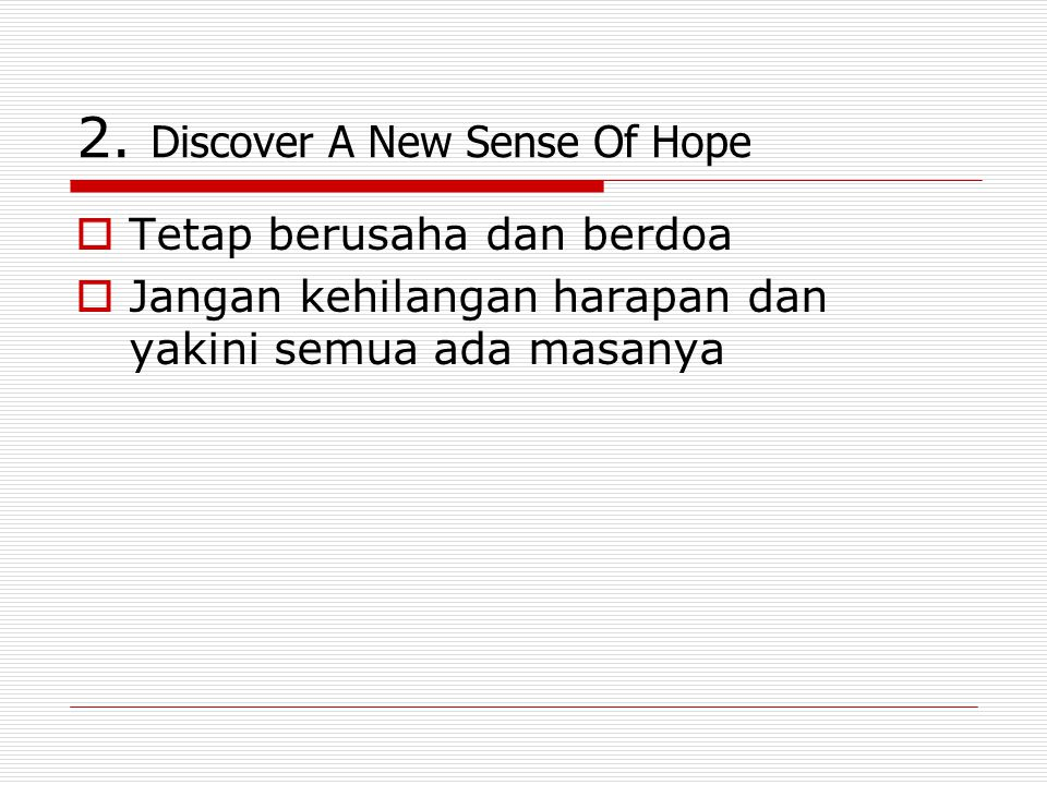 2. Discover A New Sense Of Hope