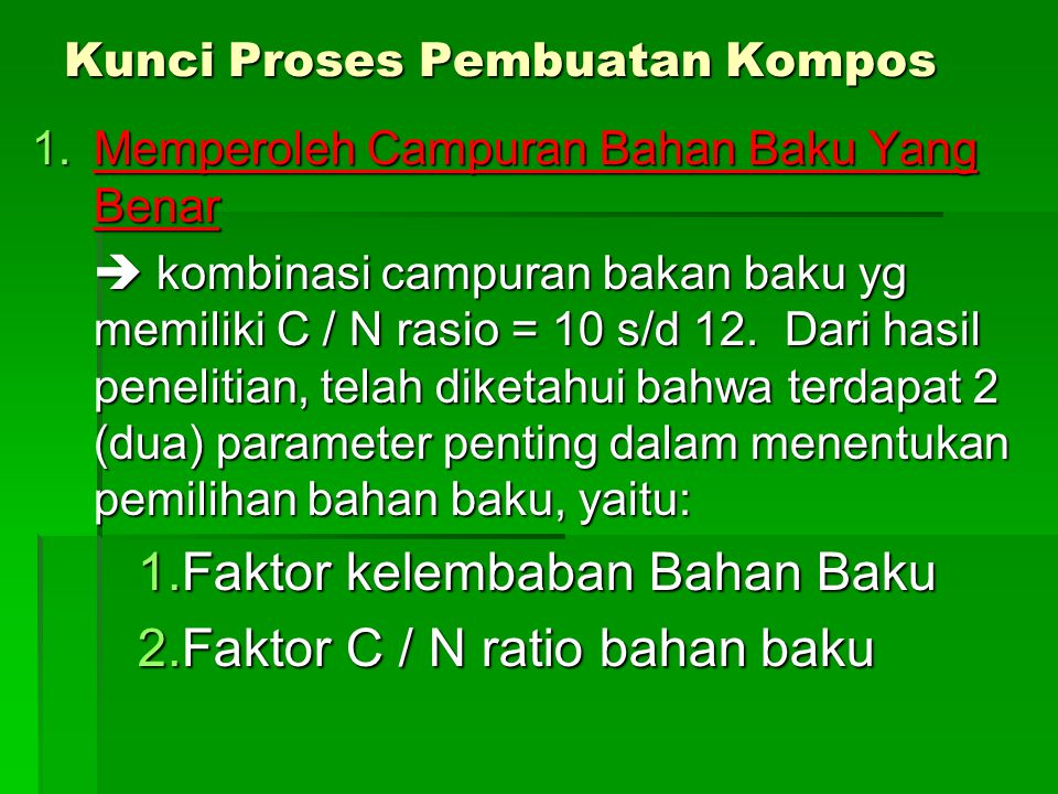 Kunci Proses Pembuatan Kompos