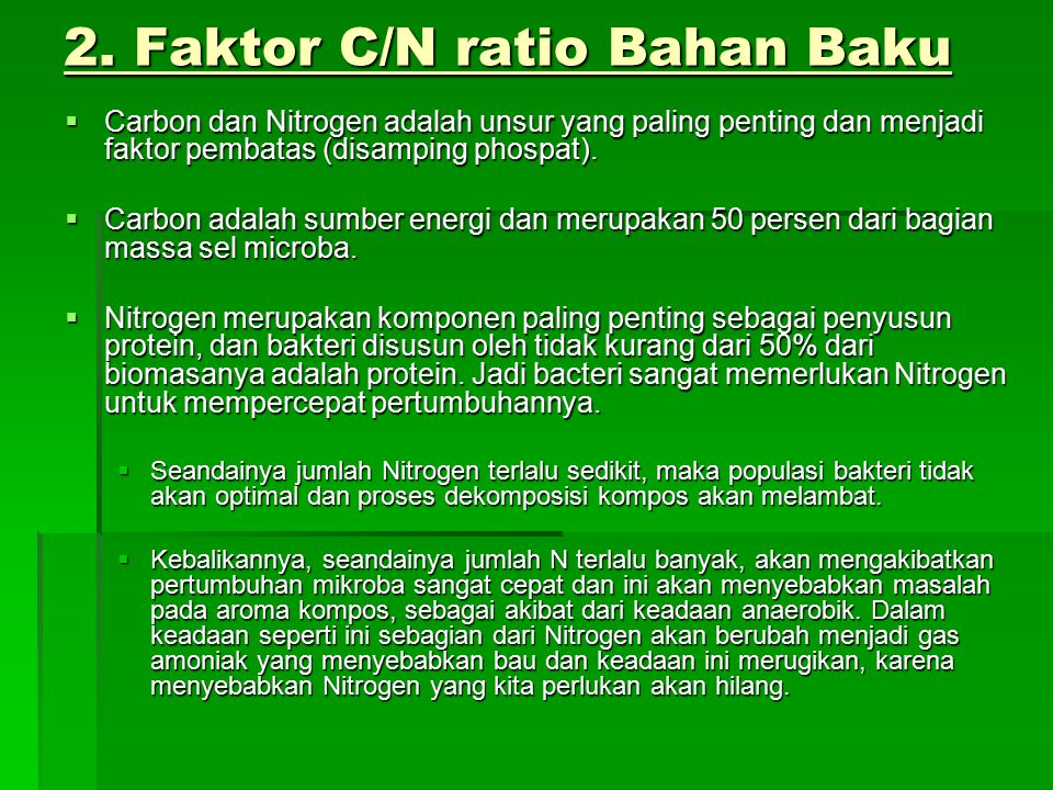 2. Faktor C/N ratio Bahan Baku