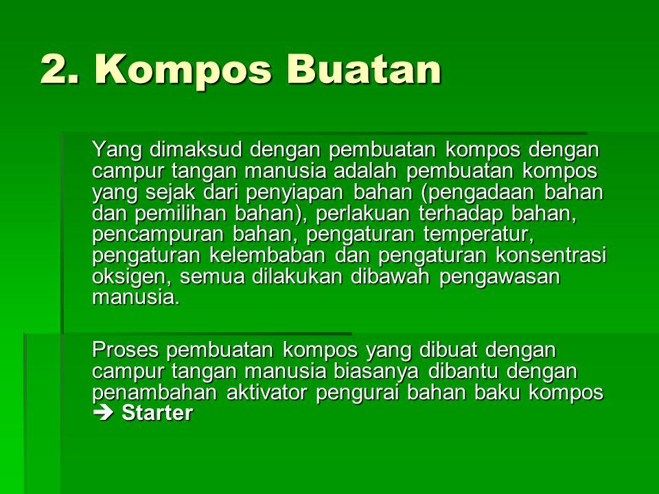 2. Kompos Buatan