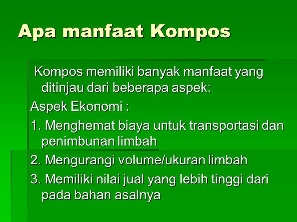 Apa manfaat Kompos