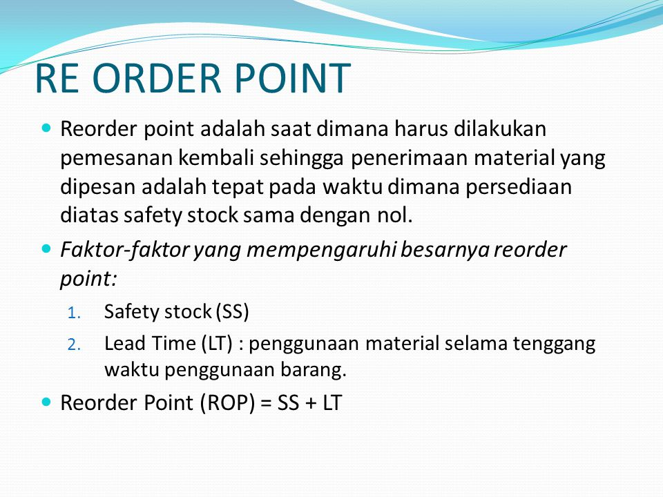 RE ORDER POINT