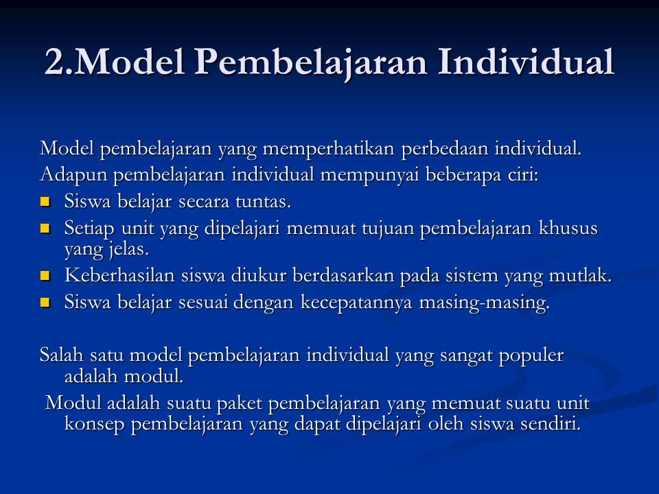 2.Model Pembelajaran Individual