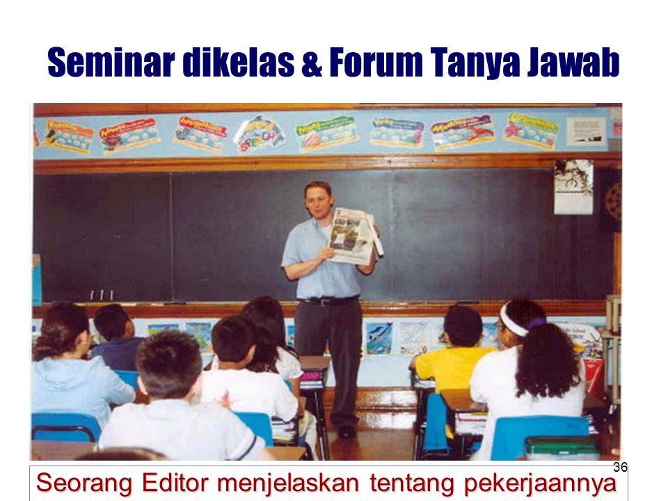 Seminar dikelas & Forum Tanya Jawab