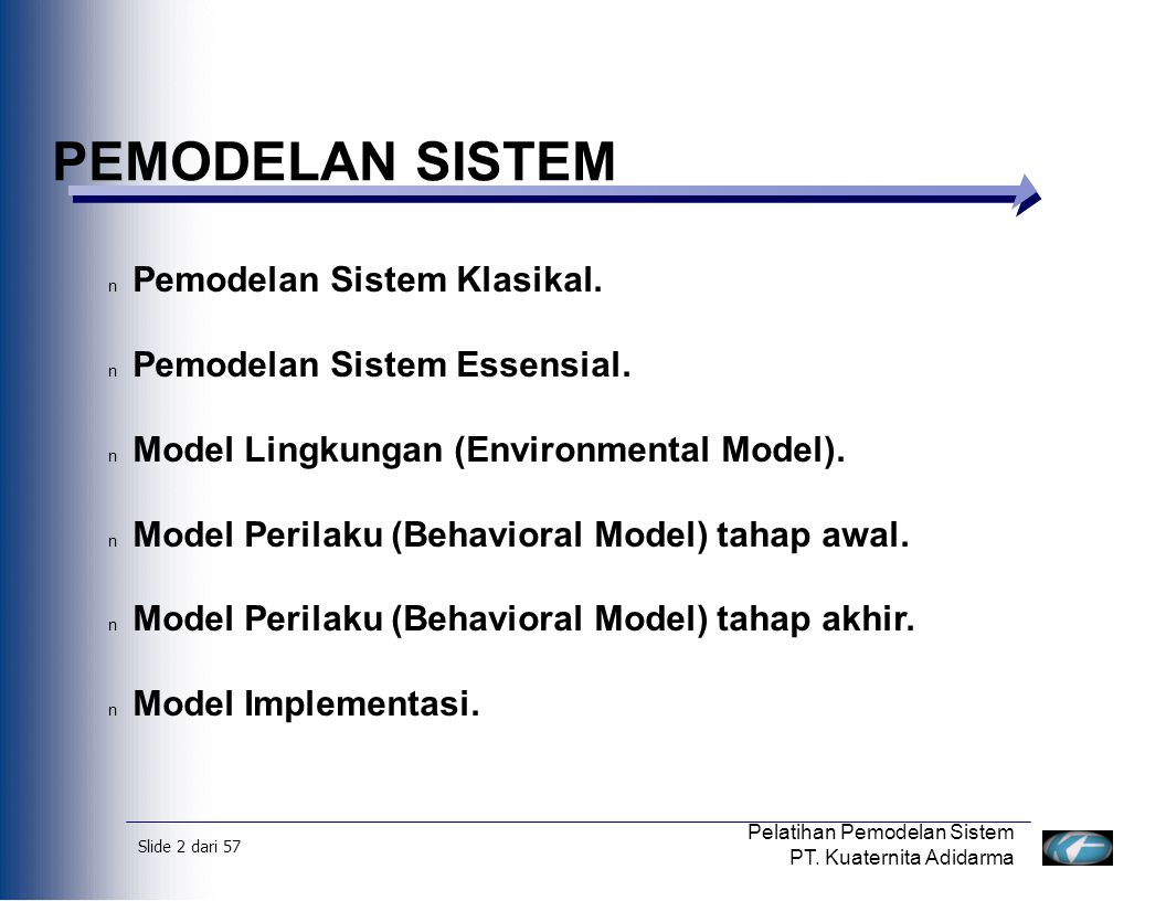 PEMODELAN SISTEM Pemodelan Sistem Klasikal.