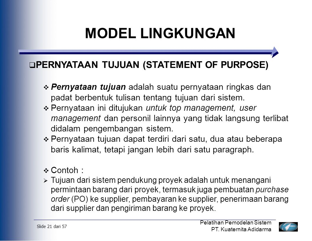 MODEL LINGKUNGAN PERNYATAAN TUJUAN (STATEMENT OF PURPOSE)