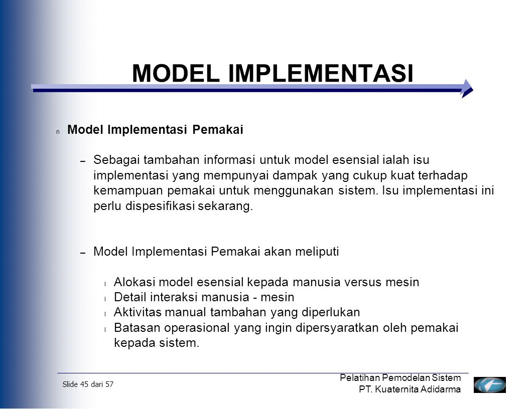 MODEL IMPLEMENTASI Model Implementasi Pemakai