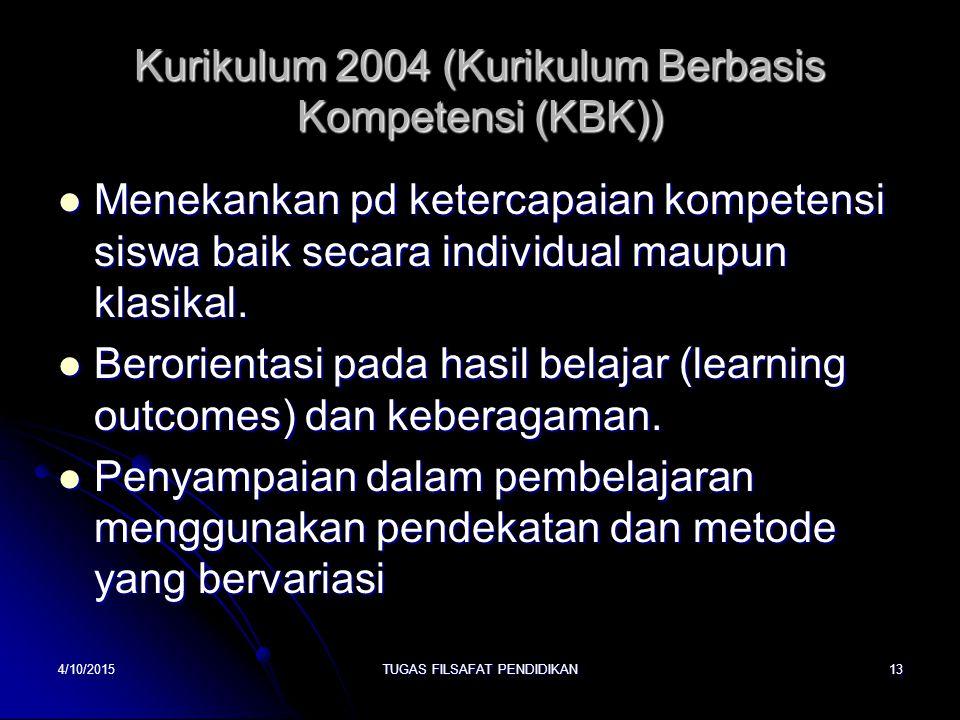 Kurikulum 2004 (Kurikulum Berbasis Kompetensi (KBK))