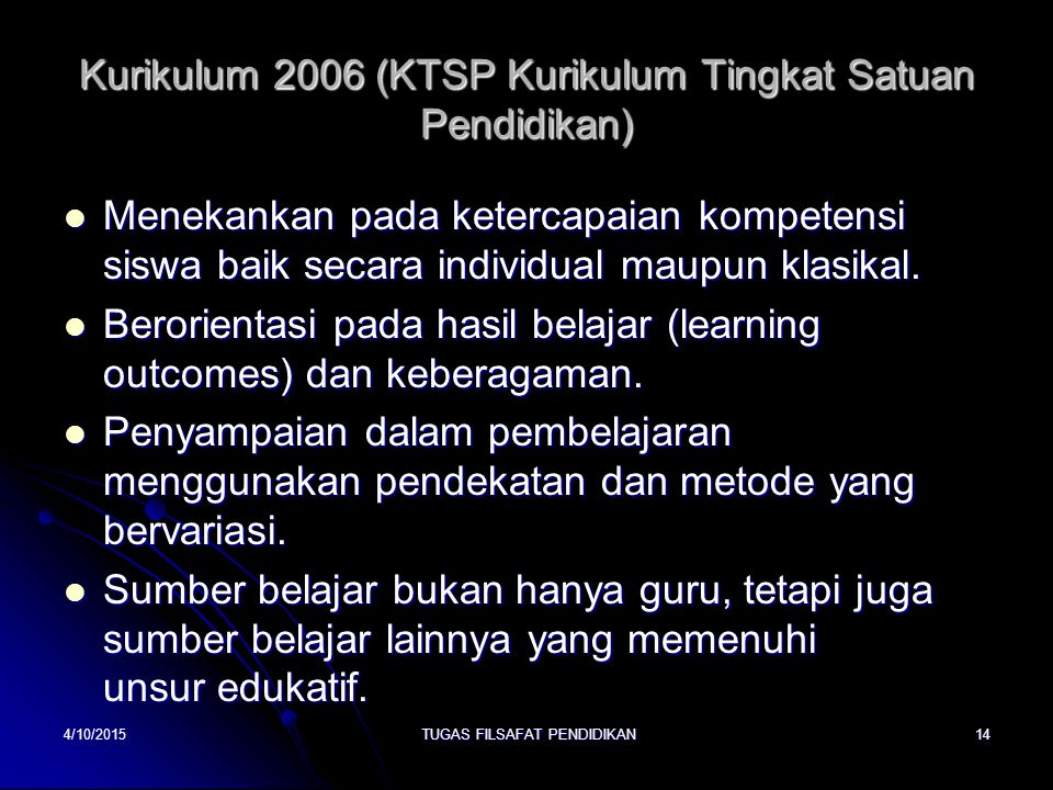 Kurikulum 2006 (KTSP Kurikulum Tingkat Satuan Pendidikan)