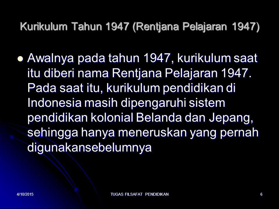 Kurikulum Tahun 1947 (Rentjana Pelajaran 1947)