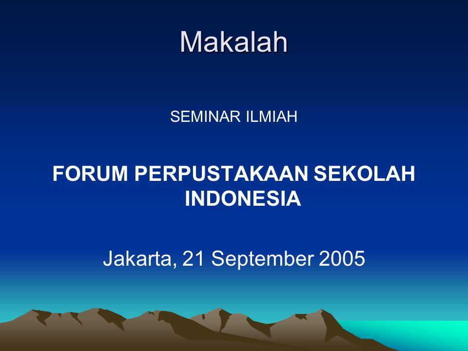 FORUM PERPUSTAKAAN SEKOLAH INDONESIA