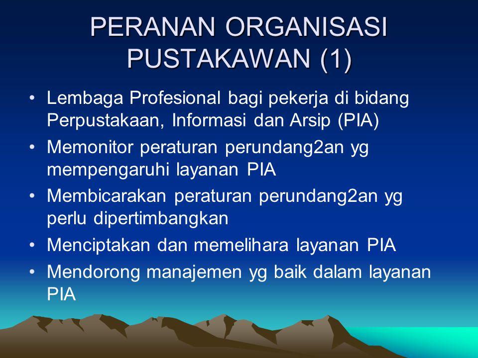 PERANAN ORGANISASI PUSTAKAWAN (1)