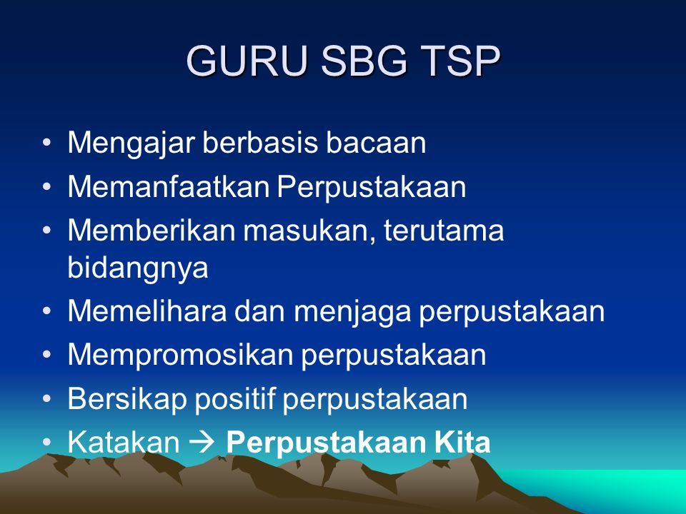 GURU SBG TSP Mengajar berbasis bacaan Memanfaatkan Perpustakaan