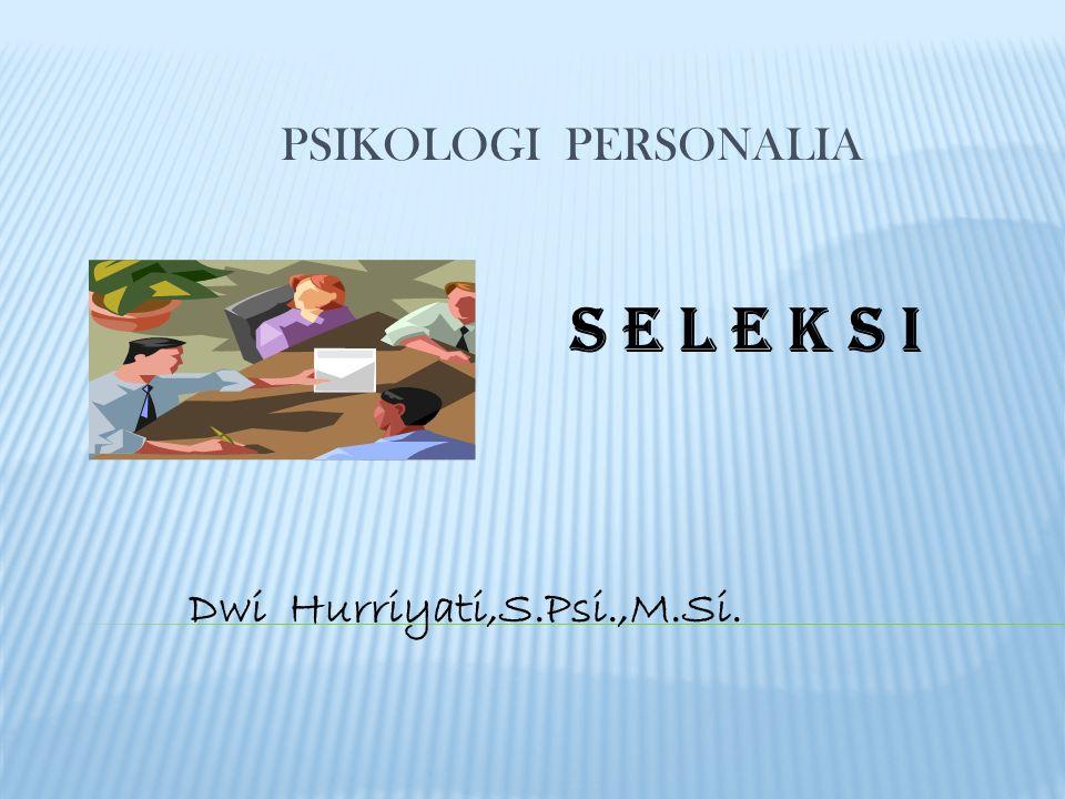 SELEKSI_Psi.Personalia PSIKOLOGI PERSONALIA