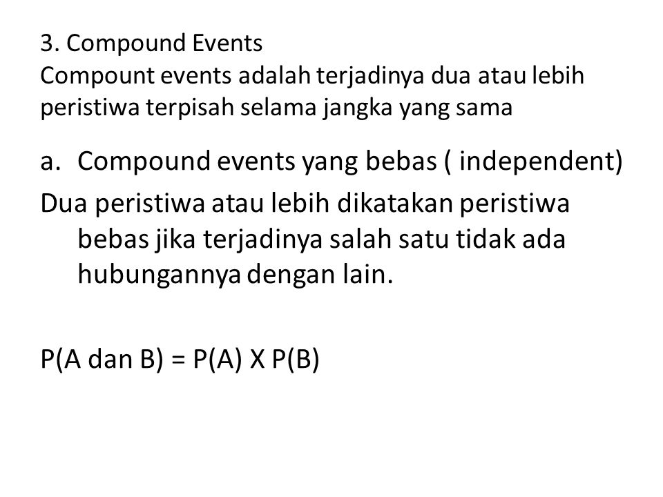 Compound events yang bebas ( independent)