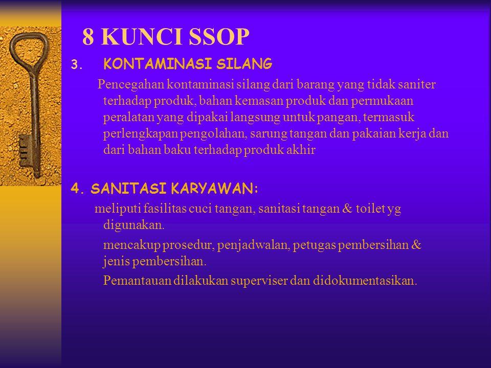 8 KUNCI SSOP KONTAMINASI SILANG