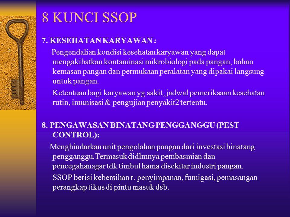 8 KUNCI SSOP 7. KESEHATAN KARYAWAN :