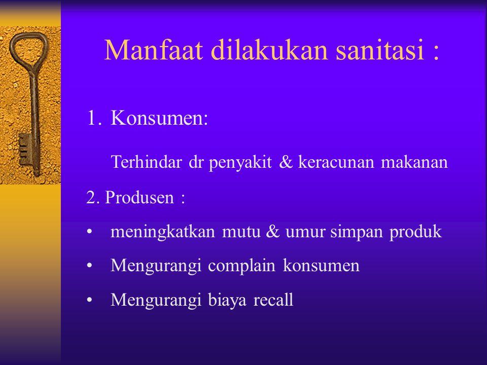 Manfaat dilakukan sanitasi :