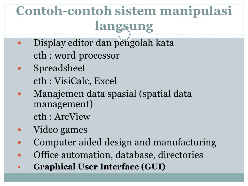 Contoh-contoh sistem manipulasi langsung