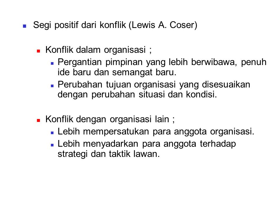 Segi positif dari konflik (Lewis A. Coser)