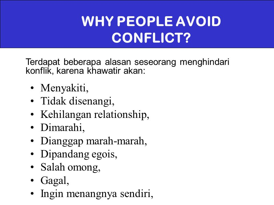 WHY PEOPLE AVOID CONFLICT
