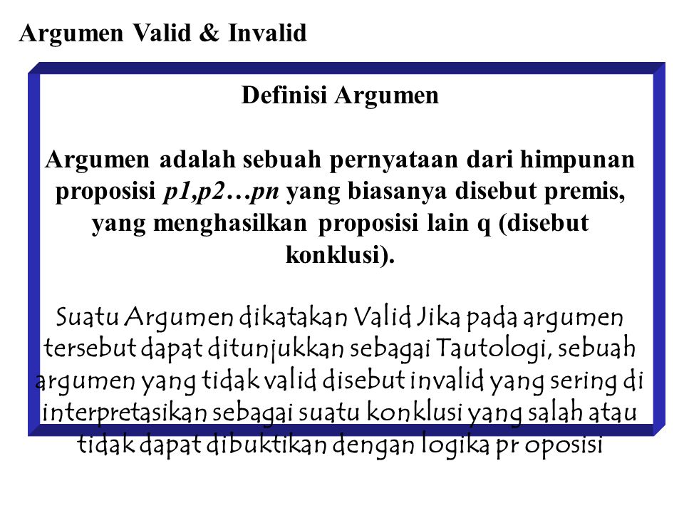 Argumen Valid & Invalid