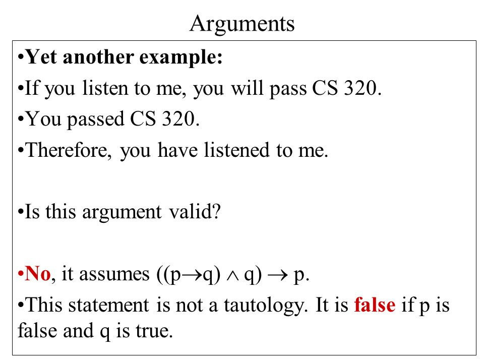Arguments Yet another example: