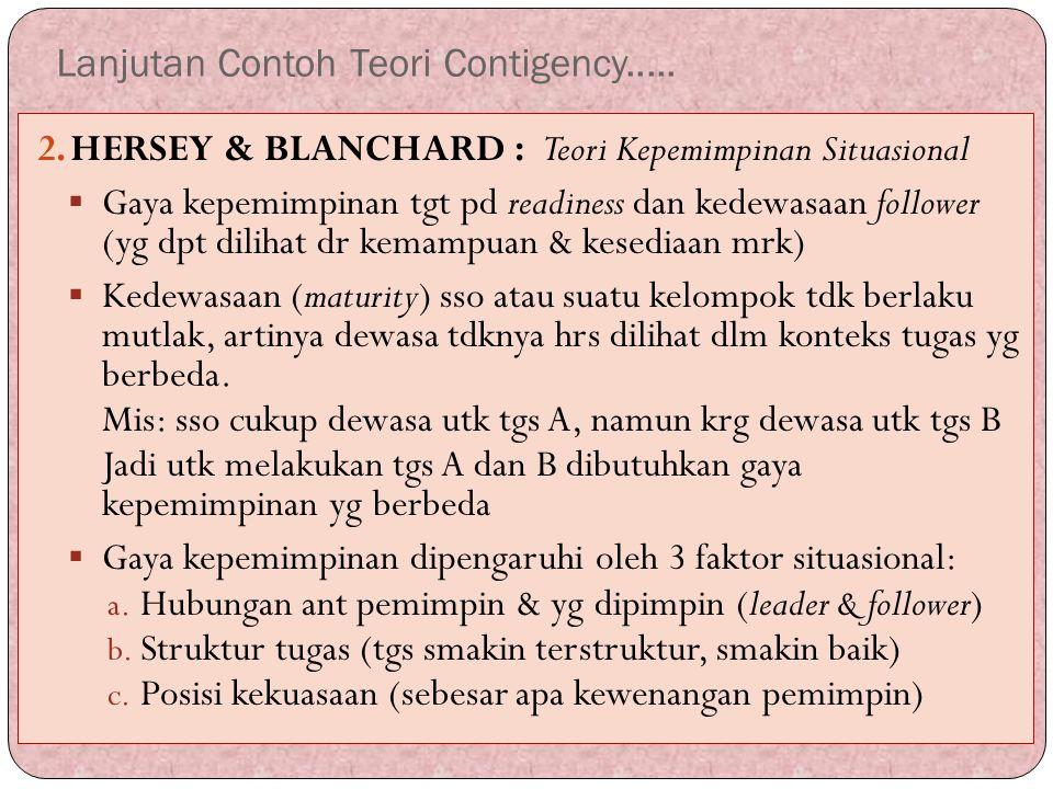 Lanjutan Contoh Teori Contigency.....