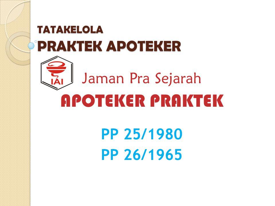 TATAKELOLA PRAKTEK APOTEKER