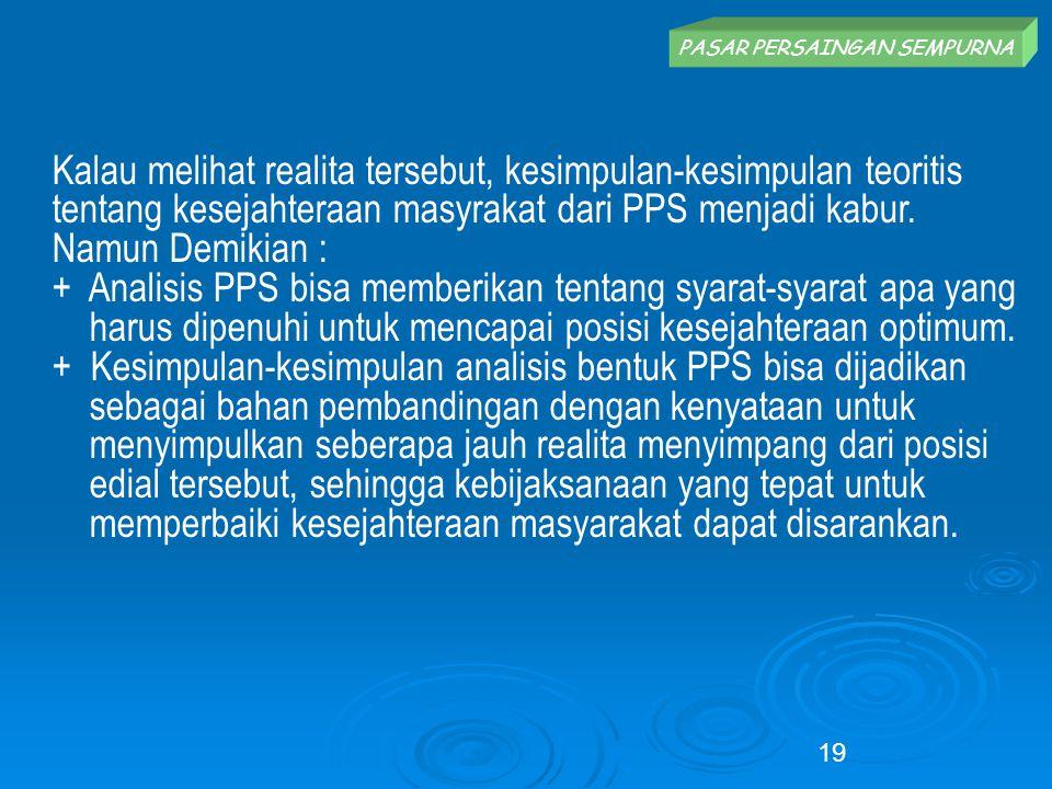 + Analisis PPS bisa memberikan tentang syarat-syarat apa yang