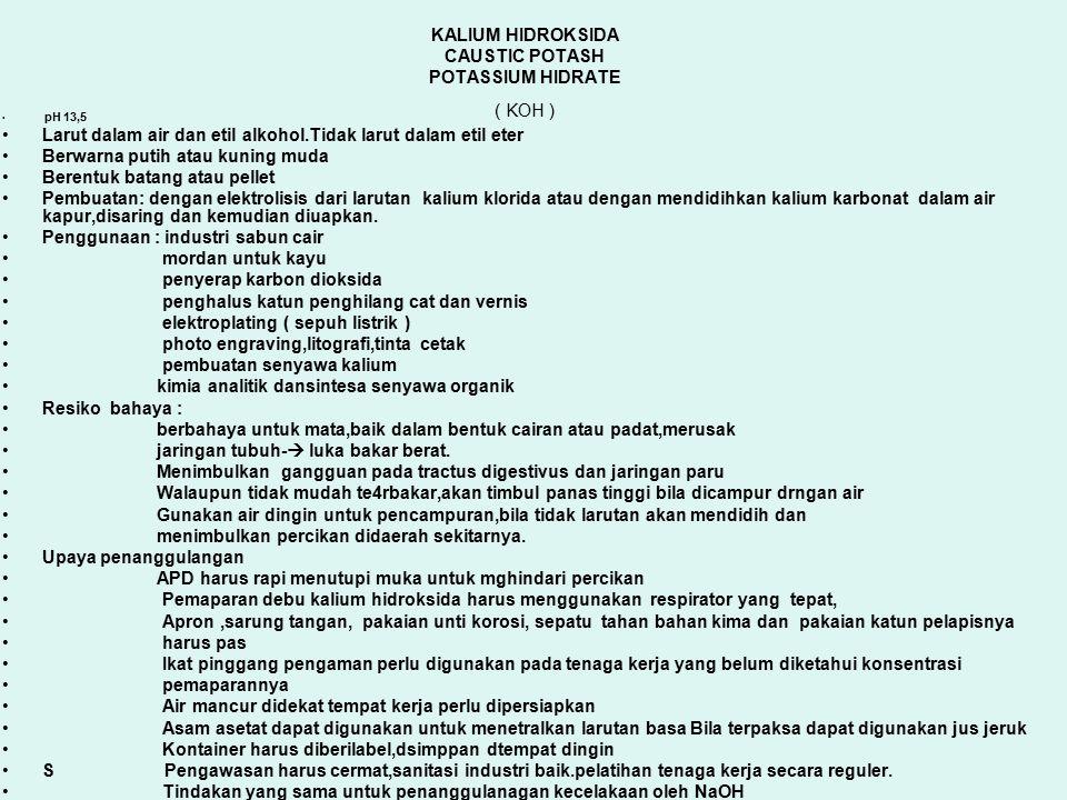 KALIUM HIDROKSIDA CAUSTIC POTASH POTASSIUM HIDRATE ( KOH )