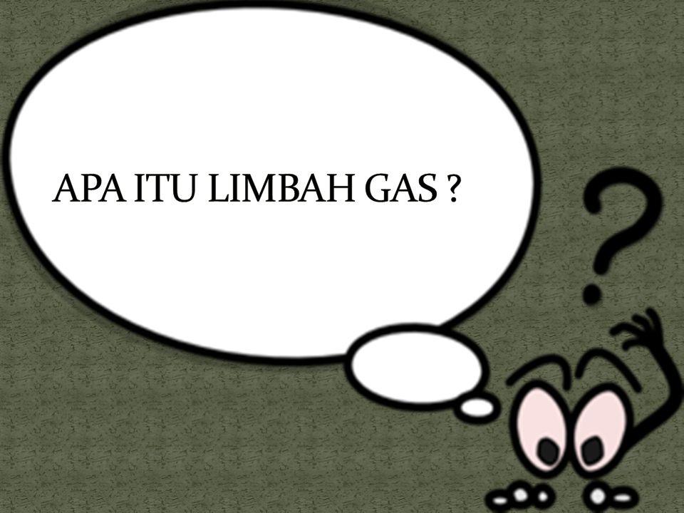 APA ITU LIMBAH GAS