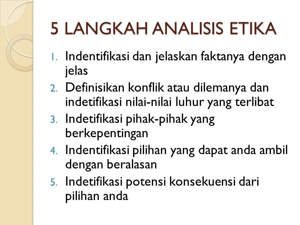 5 LANGKAH ANALISIS ETIKA