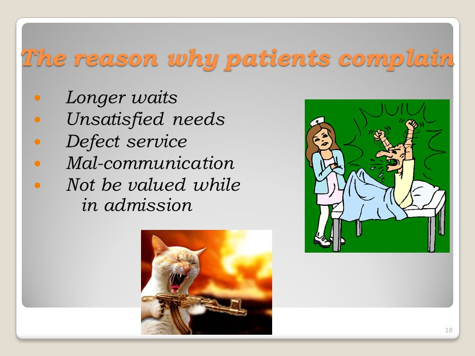 The reason why patients complain