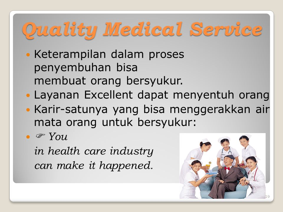 Quality Medical Service