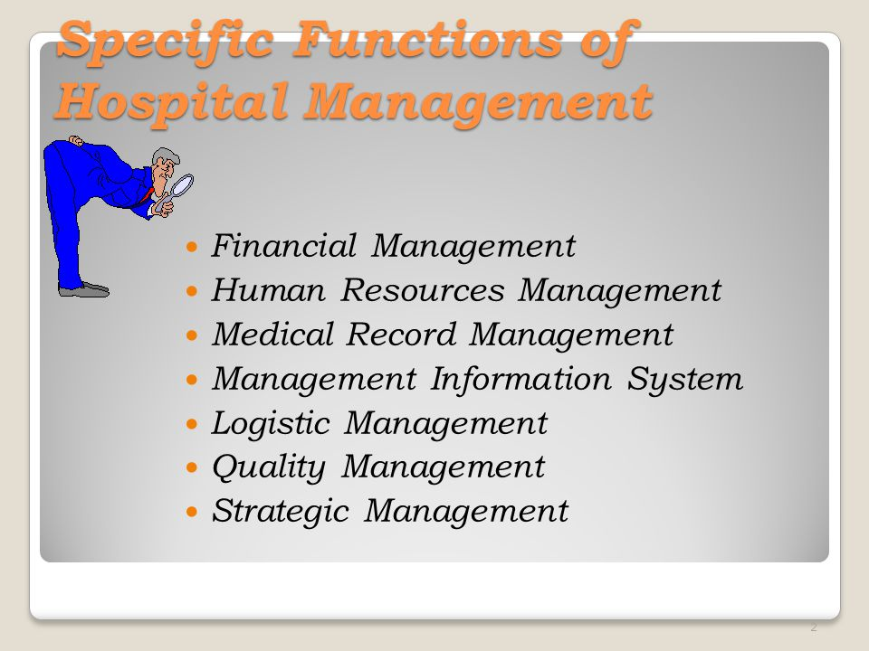 Specific Functions of Hospital Management