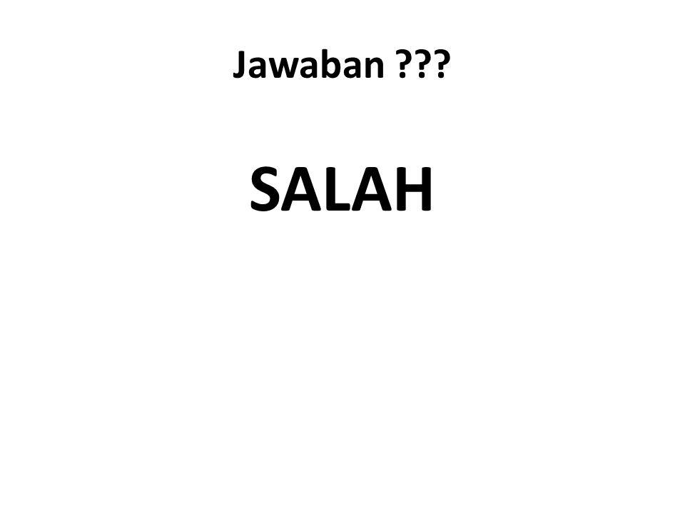 Jawaban SALAH