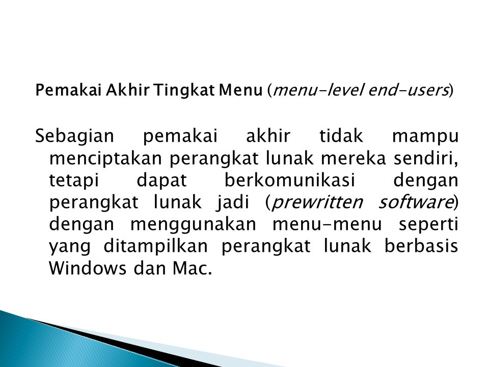 Pemakai Akhir Tingkat Menu (menu-level end-users)