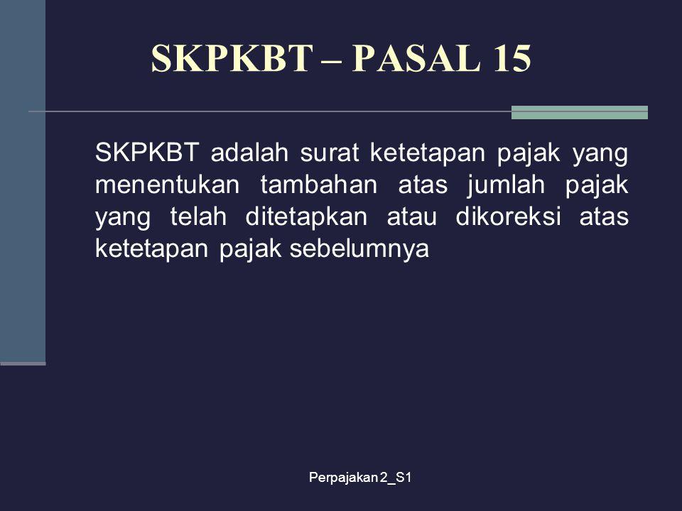 SKPKBT – PASAL 15