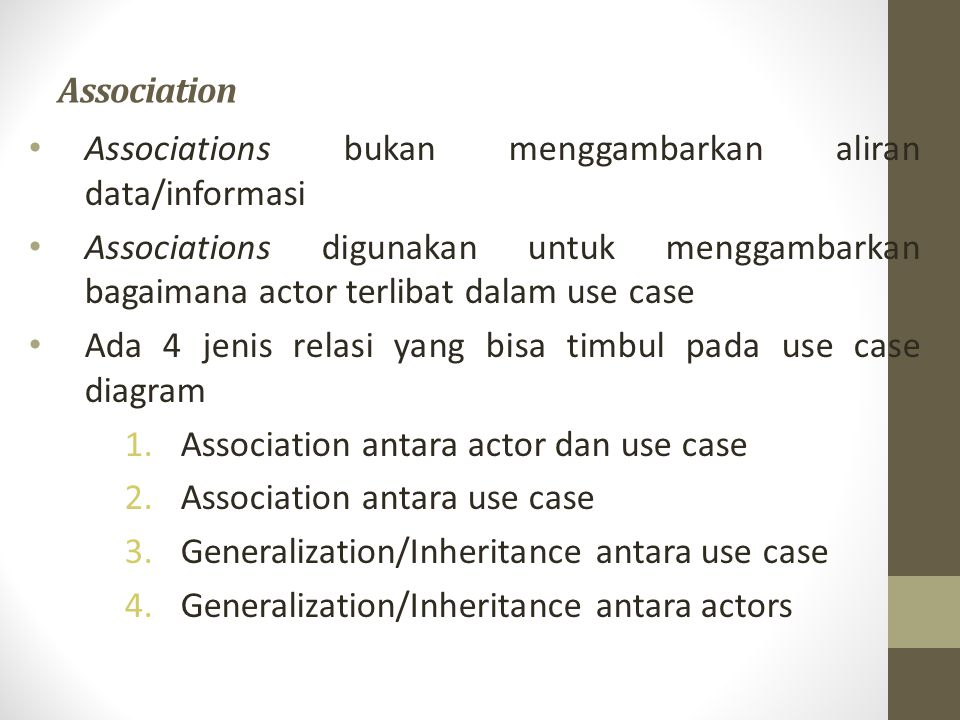 Association Associations bukan menggambarkan aliran data/informasi.