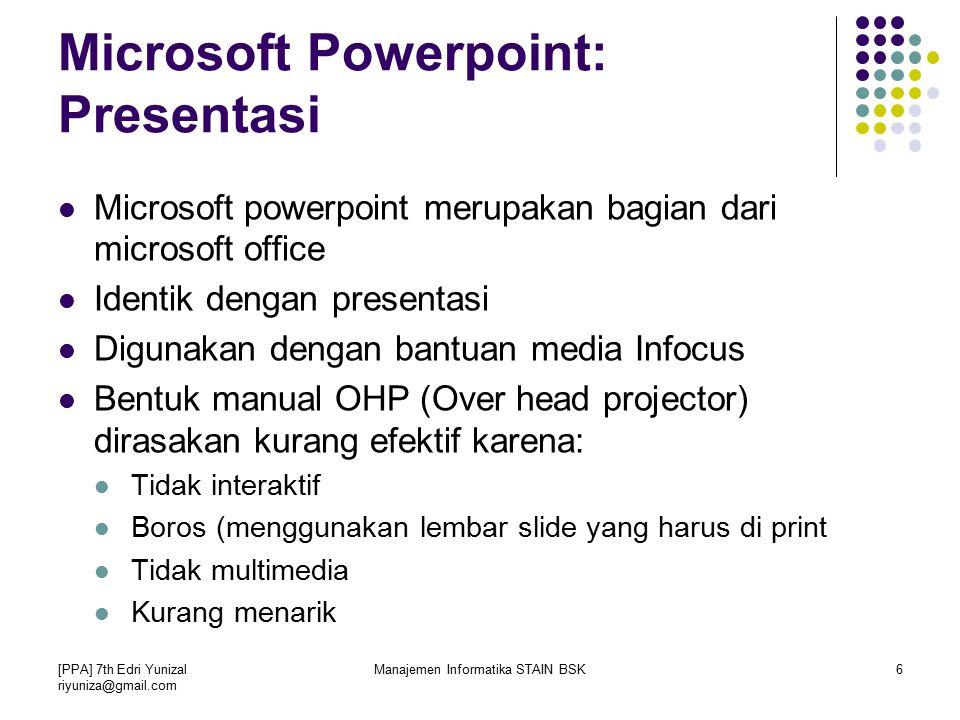 Microsoft Powerpoint: Presentasi